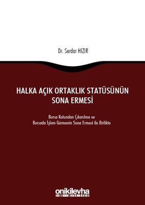 GOING PRIVATE TRANSACTIONS IN TURKISH LAW